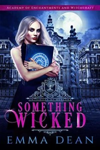 Something Wicked by Emma Dean   Tour organized by XPresso Book Tours   www.angeleya.com