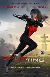 The Splitting by Sarah K.L. Wilson | www.angeleya.com