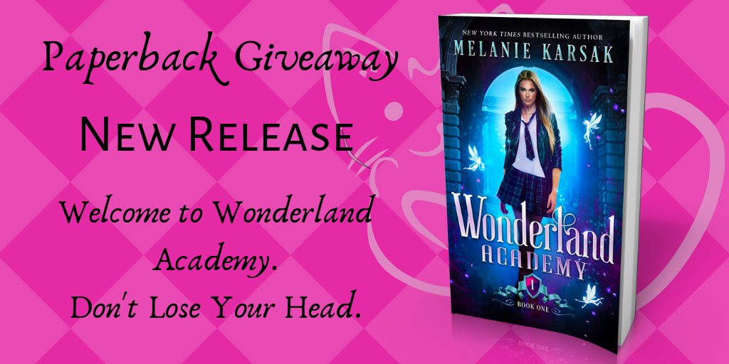 Giveaway: Wonderland Academy: Year One by Melanie Karsak | Tour organized by XPresso Book Tours | www.angeleya.com