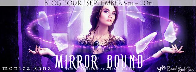 Book Tour: Mirror Bound by Monica Sanz   Blog tour organized by YA Bound   www.angeleya.com