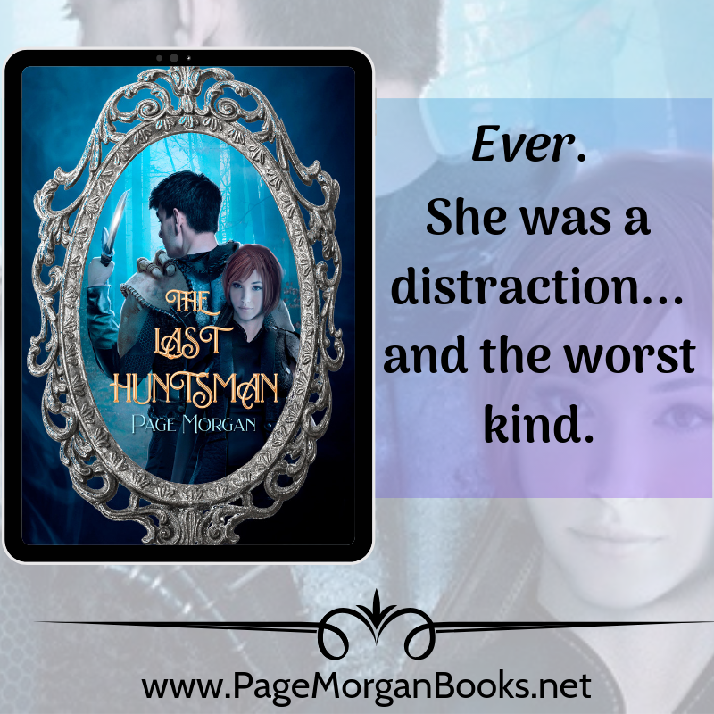 Teaser 1: The Last Huntsman by Page Morgan | Tour organized by XPresso Book Tours | www.angeleya.com