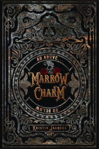 Marrow Charm by Kristin Jacques   Tour organized by XPresso Book Tours   www.angeleya.com