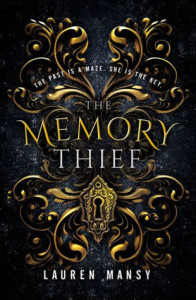The Memory Thief by Lauren Mansy | Tour organized by XPresso Book Tours | www.angeleya.com