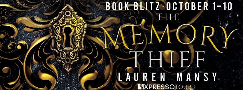 Book Blitz: The Memory Thief by Lauren Mansy | Tour organized by XPresso Book Tours | www.angeleya.com