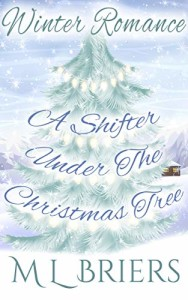 A Shifter Under the Christmas Tree by M.L. Briers | www.angeleya.com