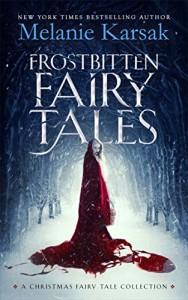 Frostbitten Fairy Tales by Melanie Karsak | www.angeleya.com