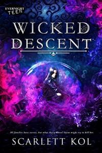 Wicked Descent by Scarlett Kol | www.angeleya.com