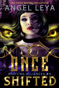 Once Shifted by Angel Leya